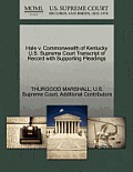 Hale V. Commonwealth of Kentucky U.S. Supreme Court Transcript of Record with Supporting Pleadings