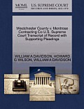 Westchester County V. Montrose Contracting Co U.S. Supreme Court Transcript of Record with Supporting Pleadings