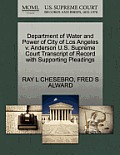 Department of Water and Power of City of Los Angeles V. Anderson U.S. Supreme Court Transcript of Record with Supporting Pleadings