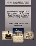 Florida Power & Light Co V. City of Miami U.S. Supreme Court Transcript of Record with Supporting Pleadings