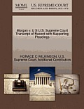 Morgan V. U S U.S. Supreme Court Transcript of Record with Supporting Pleadings