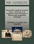 Mutual Ben Health & Accident Ass'n V. Bowman U.S. Supreme Court Transcript of Record with Supporting Pleadings