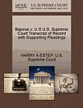 Bajoras V. U S U.S. Supreme Court Transcript of Record with Supporting Pleadings
