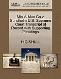 Min-A-Max Co V. Sundholm U.S. Supreme Court Transcript of Record with Supporting Pleadings