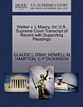 Walker V. L Maxcy, Inc U.S. Supreme Court Transcript of Record with Supporting Pleadings