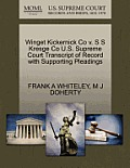 Winget Kickernick Co V. S S Kresge Co U.S. Supreme Court Transcript of Record with Supporting Pleadings