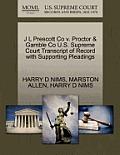 J L Prescott Co V. Proctor & Gamble Co U.S. Supreme Court Transcript of Record with Supporting Pleadings
