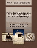 Fetty V. Carroll U.S. Supreme Court Transcript of Record with Supporting Pleadings
