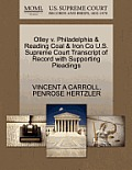 Olley V. Philadelphia & Reading Coal & Iron Co U.S. Supreme Court Transcript of Record with Supporting Pleadings