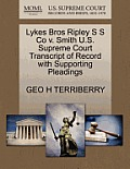 Lykes Bros Ripley S S Co V. Smith U.S. Supreme Court Transcript of Record with Supporting Pleadings