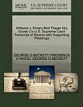 Williams V. Emery Bird Thayer Dry Goods Co U.S. Supreme Court Transcript of Record with Supporting Pleadings