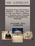 Benedum-Trees Oil Company, Petitioner, V. Gran Davis, John W. Hall, and Ross H. Williams. U.S. Supreme Court Transcript of Record with Supporting Plea