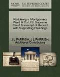 Roddewig V. Montgomery Ward & Co U.S. Supreme Court Transcript of Record with Supporting Pleadings