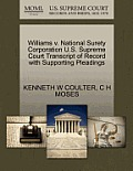 Williams V. National Surety Corporation U.S. Supreme Court Transcript of Record with Supporting Pleadings