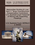Metropolitan Building & Loan Ass'n V. Texas Unemployment Compensation Commission U.S. Supreme Court Transcript of Record with Supporting Pleadings