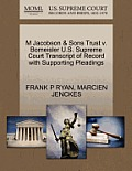 M Jacobson & Sons Trust V. Bomeisler U.S. Supreme Court Transcript of Record with Supporting Pleadings