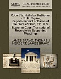 Robert W. Halliday, Petitioner, V. S. H. Squire, Superintendent of Banks of the State of Ohio, Etc. U.S. Supreme Court Transcript of Record with Suppo