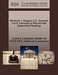 McIntosh V. Wiggins U.S. Supreme Court Transcript of Record with Supporting Pleadings