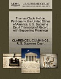Thomas Clyde Helton, Petitioner V. the United States of America. U.S. Supreme Court Transcript of Record with Supporting Pleadings