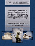 Washington, Marlboro & Annapolis Motor Lines V. Henderson U.S. Supreme Court Transcript of Record with Supporting Pleadings