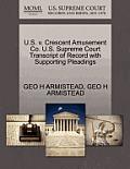 U.S. V. Crescent Amusement Co. U.S. Supreme Court Transcript of Record with Supporting Pleadings