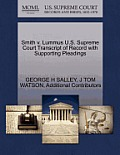 Smith V. Lummus U.S. Supreme Court Transcript of Record with Supporting Pleadings