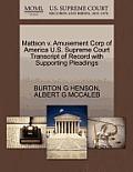 Mattson V. Amusement Corp of America U.S. Supreme Court Transcript of Record with Supporting Pleadings
