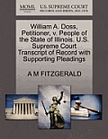 William A. Doss, Petitioner, V. People of the State of Illinois. U.S. Supreme Court Transcript of Record with Supporting Pleadings