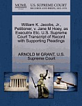 William K. Jacobs, Jr., Petitioner, V. Jane M Hoey, as Executrix Etc. U.S. Supreme Court Transcript of Record with Supporting Pleadings