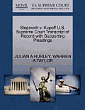 Stepovich V. Kupoff U.S. Supreme Court Transcript of Record with Supporting Pleadings