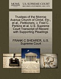 Trustees of the Monroe Avenue Church of Christ, Etc., et al., Petitioners, V. Fred C. Perkins et al. U.S. Supreme Court Transcript of Record with Supp