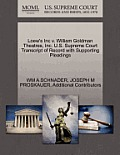 Loew's Inc V. William Goldman Theatres, Inc. U.S. Supreme Court Transcript of Record with Supporting Pleadings