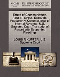 Estate of Charles Nathan, Rose N. Straus, Executrix, Petitioner, V. Commissioner of Internal Revenue. U.S. Supreme Court Transcript of Record with Sup
