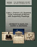 Colby V. French U.S. Supreme Court Transcript of Record with Supporting Pleadings