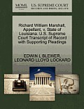 Richard William Marshall, Appellant, V. State of Louisiana. U.S. Supreme Court Transcript of Record with Supporting Pleadings