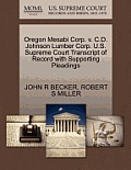 Oregon Mesabi Corp. V. C.D. Johnson Lumber Corp. U.S. Supreme Court Transcript of Record with Supporting Pleadings