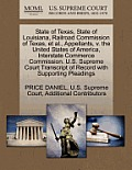 State of Texas, State of Louisiana, Railroad Commission of Texas, et al., Appellants, V. the United States of America, Interstate Commerce Commission.