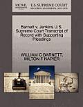 Barnett V. Jenkins U.S. Supreme Court Transcript of Record with Supporting Pleadings