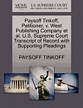 Paysoff Tinkoff, Petitioner, V. West Publishing Company Et Al. U.S. Supreme Court Transcript of Record with Supporting Pleadings