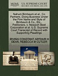 Nahum Birnbaum Et Al., Co Partners, Doing Business Under the Firm Name and Style of Birnbaum & Co., Etc., Petitioners, V. Newport Steel Corporation Et