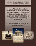 Nora Alice Adkins Et Al., Petitioners, V. J. W. Hamilton, as Tax Collector of Jefferson County, Alabama. U.S. Supreme Court Transcript of Record with