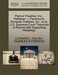 Park-In Theatres, Inc., Petitioner, V. Paramount-Richards Theatres, Inc., et al. U.S. Supreme Court Transcript of Record with Supporting Pleadings