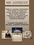 Walter A. Lavender, Administrator of the Estate of Charles Lee Hunter, Deceased, Petitioner, V. Illinois Central Railroad Company. U.S. Supreme Court