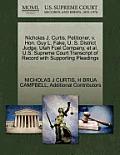 Nicholas J. Curtis, Petitioner, V. Hon. Guy L. Fake, U. S. District Judge, Utah Fuel Company, et al. U.S. Supreme Court Transcript of Record with Supp