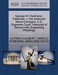 George W. Hartmann, Petitioner, V. the American News Company. U.S. Supreme Court Transcript of Record with Supporting Pleadings