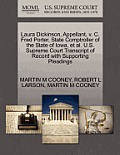Laura Dickinson, Appellant, V. C. Fred Porter, State Comptroller of the State of Iowa, et al. U.S. Supreme Court Transcript of Record with Supporting
