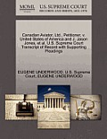 Canadian Aviator, Ltd., Petitioner, V. United States of America and J. Jason Jones, Et Al. U.S. Supreme Court Transcript of Record with Supporting Ple