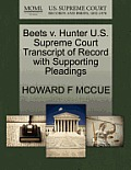 Beets V. Hunter U.S. Supreme Court Transcript of Record with Supporting Pleadings