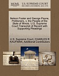 Nelson Foster and George Payne, Petitioners, V. the People of the State of Illinois. U.S. Supreme Court Transcript of Record with Supporting Pleadings