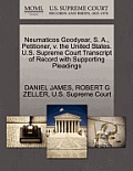 Neumaticos Goodyear, S. A., Petitioner, V. the United States. U.S. Supreme Court Transcript of Record with Supporting Pleadings